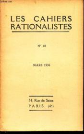 LES CAHIERS RATIONALISTES - N°48 - mars 1936 / L'age de l'unvers / Compte rendu bibliographique / etc.. - Couverture - Format classique