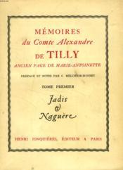 MEMOIRES DU COMTE ALEXANDRE DE TILLY, 2 TOMES, POUR SERVIR A L'HISTOIRE DES MOEURS DE LA FIN DU XVIIIe SIECLE - Couverture - Format classique