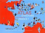 D'où vient la France ? atlas d'histoire - Couverture - Format classique