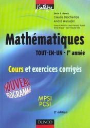TOUT-EN-UN ; PREMIERE ANNEE ; COURS ET EXERCICES CORRIGES ; mpsi, pcsi (2e édition) - Intérieur - Format classique
