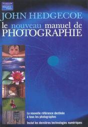 Le nouveau manuel de photographie - Intérieur - Format classique