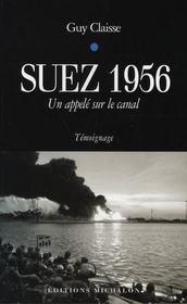 Suez, 1956 ; un appelé sur le canal - Intérieur - Format classique