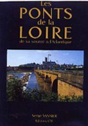 Ponts De La Loire (Les) - Couverture - Format classique