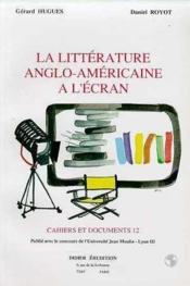 ETUDES ANGLAISES ; la littérature anglo-américaine à l'écran - Couverture - Format classique