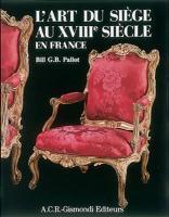 L'art du siège au XVIII siècle en France - Couverture - Format classique