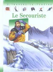 Secouriste (le) - Intérieur - Format classique