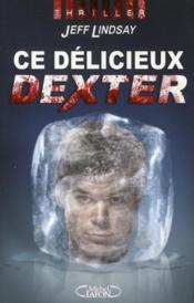 Ce délicieux Dexter - Couverture - Format classique