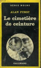 Collection : Serie Noire N° 1820 Le Cimetiere De Ceinture - Couverture - Format classique