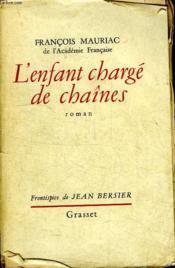 L Enfant Charge De Chaines. - Couverture - Format classique