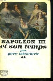Napoleon Iii Et Son Temps. - Couverture - Format classique