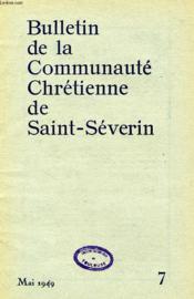 Bulletin De La Communaute Chretienne De Saint-Severin, N° 7, Mai 1949 - Couverture - Format classique