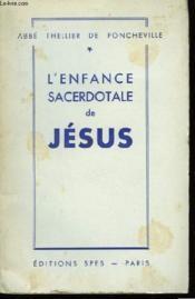 L'enfance sacerdotale de Jésus. - Couverture - Format classique