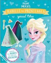 La Reine des Neiges ; habille tes princesses ; spécial Elsa - Couverture - Format classique