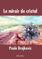 Le miroir de cristal - Couverture - Format classique