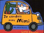 Je conduis avec Mimi - Intérieur - Format classique