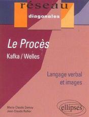 Le Proces Kafka/Welles Langage Verbal Et Images - Intérieur - Format classique