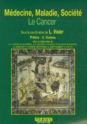 Medecine, maladie, societe le cancer - Couverture - Format classique