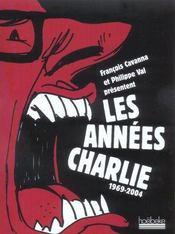 Les années charlie, 1969-2004 - Intérieur - Format classique