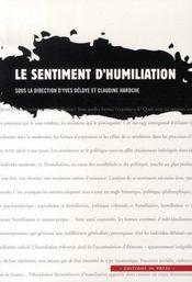 Le sentiment d'humiliation - Intérieur - Format classique