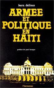 Armée et politique en Haïti - Couverture - Format classique