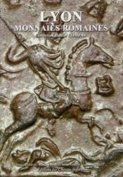 Lyon ; monnaies romaines - Couverture - Format classique