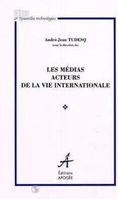 Medias acteurs de la vie internatio. - Couverture - Format classique