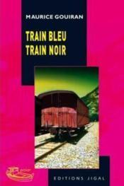 Train bleu train noir - Couverture - Format classique