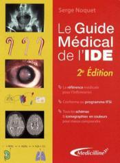 Le guide médical de l'IDE (2e édition) - Couverture - Format classique