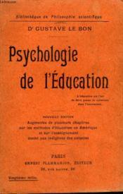 Psychologie De L'Education. Collection : Bibliotheque De Philosophie Scientifique. - Couverture - Format classique