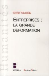 L'entreprise, la grande déformation - Couverture - Format classique