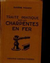 Traite Pratique Sur Les Charpentes En Fer - Couverture - Format classique