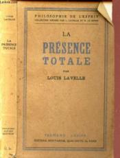 La Presence Totale / Philosophie De L'Esprit. - Couverture - Format classique
