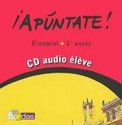 APUNTATE ; espagnol ; 1ère année ; CD audio élève de remplacement - Intérieur - Format classique
