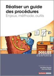 Réaliser un guide des procédures ; enjeux, méthode, outils - Couverture - Format classique