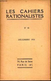 LES CAHIERS RATONALISTES / N°45 - DECEMBRE 1935 / La philosophie de Claude bernard etc.. - Couverture - Format classique