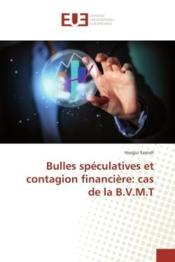 Bulles speculatives et contagion financiere: cas de la b.v.m.t - Couverture - Format classique