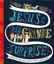 Jésus et la très grande surprise - Couverture - Format classique