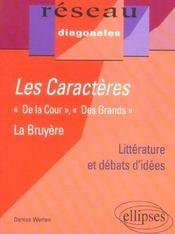 Les Caracteres De La Cour,Des Grands La Bruyere Litterature Et Debats D'Idees - Intérieur - Format classique
