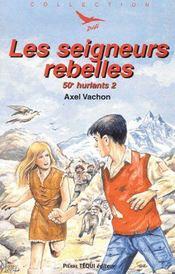 50è hurlants t.2 ; les seigneurs rebelles - Intérieur - Format classique