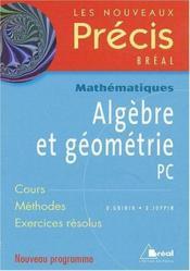 Precis algebre et geometrie pc - Couverture - Format classique