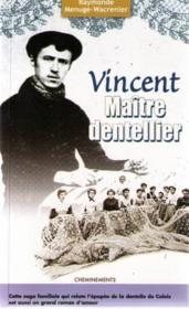 Vincent Maitre Dentellier - Couverture - Format classique