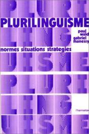 Plurilinguisme : normes, situations, stratégies - Couverture - Format classique