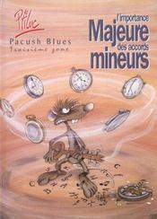 Pacush blues t.3 ; troisième zone : l'importance majeure des accords mineurs - Intérieur - Format classique