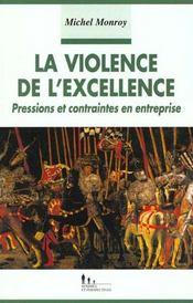 La violence de l'excellence - Intérieur - Format classique
