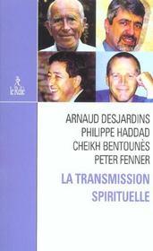 La transmission spirituelle - Intérieur - Format classique