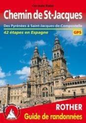 Chemin de St-Jacques ; des Pyrénées à Saint-Jacques-de-Compostelle ; 41 étapes en Espagne - Couverture - Format classique