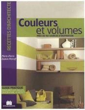 Couleurs et volumes ; près de 150 sources d'inspiration - Couverture - Format classique