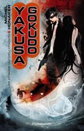 Yakusa Gokudo T.1 ; les otages du dieu dragon - Couverture - Format classique