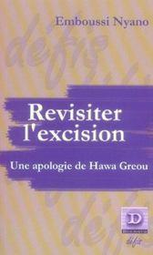 Revisiter L'Excision ; Une Apologie De Hawa Greou - Intérieur - Format classique