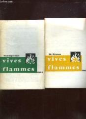 Vives Flammes Du N° 55 Au N° 60 Annee 1969. L Esperance, Hymnes, Humilite, La Porte, Les Charismes, Visage Du Christ. - Couverture - Format classique